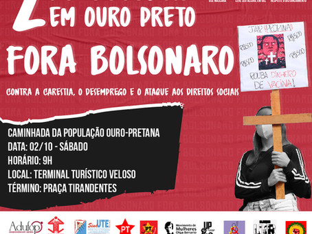2 de outubro: Contra a carestia, o desemprego e o ataque aos direitos sociais - Fora Bolsonaro!