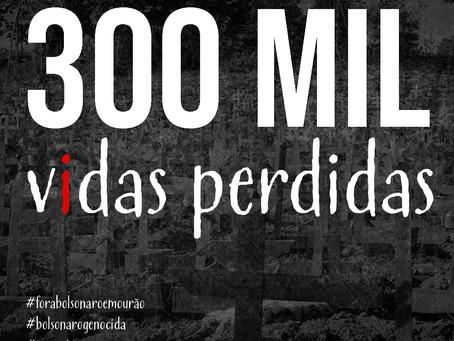 Brasil ultrapassa 300 mil mortes por covid-19