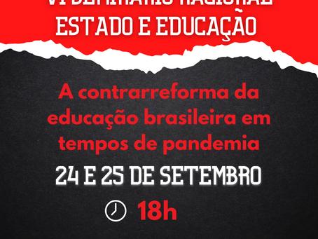 Convocação VI Seminário Nacional Estado e Educação