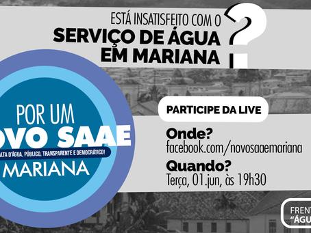 Convite:  live de lançamento da Campanha em Defesa de um novo SAAE em Mariana