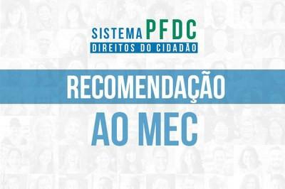 MPF recomenda ao MEC que não edite atos para prevenir/punir atos supostamente políticos-partidários