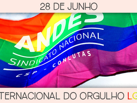 28 de junho: Dia Internacional do Orgulho LGBTTI