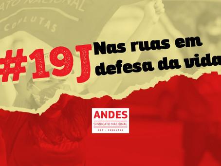 Em 19 de junho, todas e todos às ruas em defesa da vida!