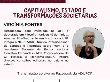 Ciclo de Debates - Capitalismo, Estado e transformações societárias