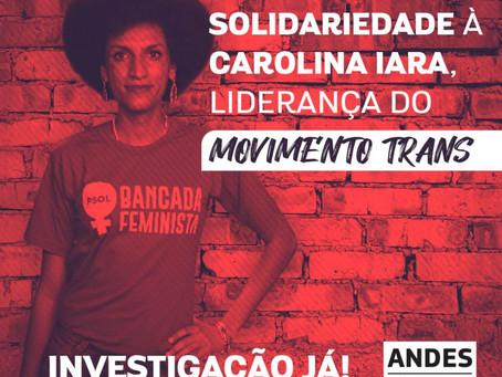 ANDES-SN presta solidariedade à covereadora Carolina Iara, que sofreu atentado a tiros na madrugada