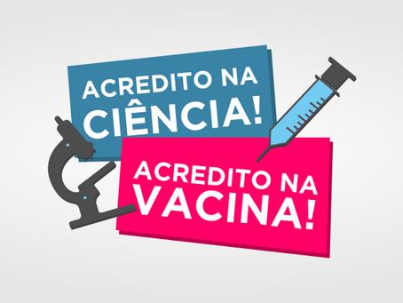 "Participe da campanha ""Acredito na ciência! Acredito na vacina!"""