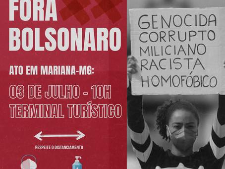 Ouro Preto e Mariana nas ruas pelo Fora Bolsonaro ! Sábado, 03 de julho