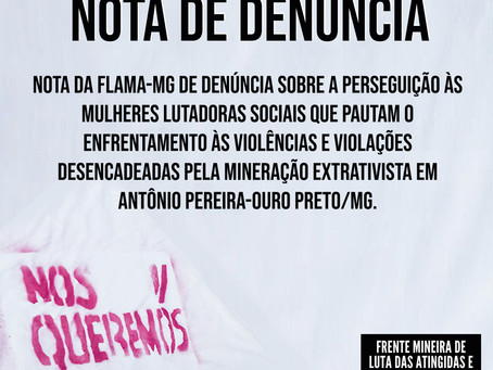 Nota da FLAMa-MG de denúncia sobre a perseguição às mulheres lutadoras sociais