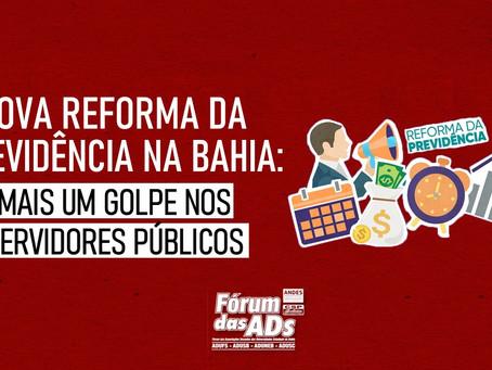 Governo da Bahia impõe nova reforma da previdência a servidores e servidoras