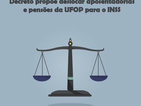 Decreto propõe deslocar aposentadorias e pensões da UFOP para o INSS
