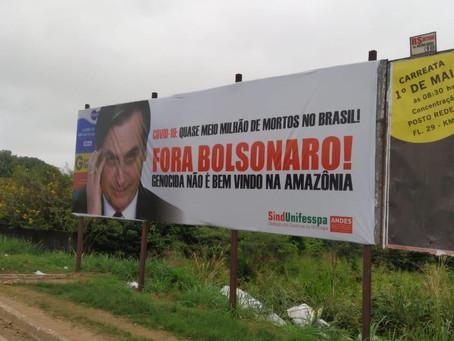 """Outdoors do Sindunifesspa SSind. com """"Fora Bolsonaro"""" são destruídos em Marabá (PA)"""
