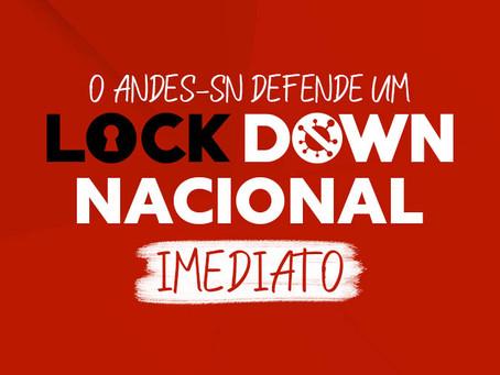 ANDES-SN reforça defesa de lockdown Nacional imediato, com auxílio emergencial e  empregos