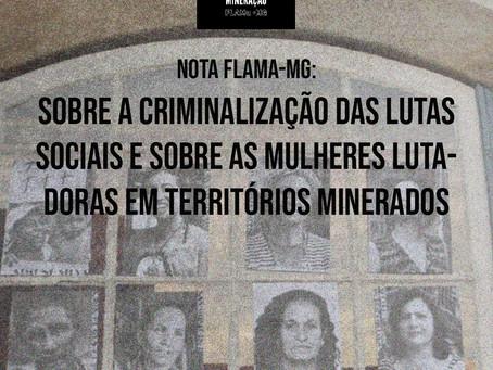 Nota sobre a criminalização das lutas sociais sobre as mulheres lutadoras em territórios minerados