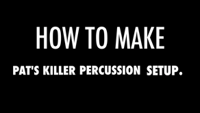 How To Make Pat's Killer Percussion Setup