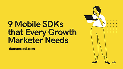 9 Mobile SDKs that Every Growth Marketer Needs