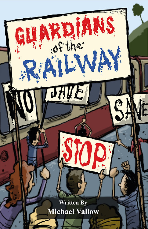 Guardians of the Railway - Michael Vallow