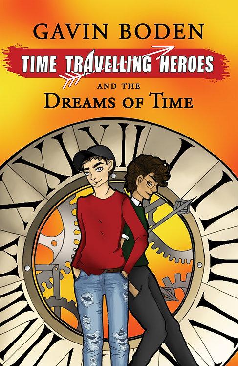 Dreams of Time - Gavin Boden
