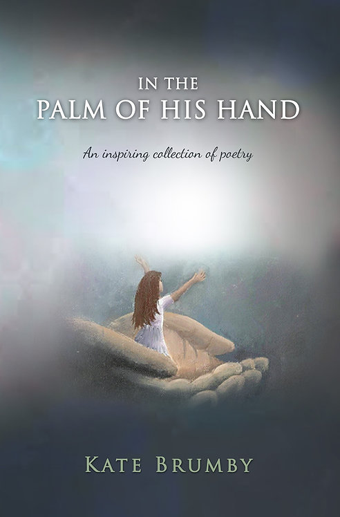In the Palm of His Hand - Kate Brumby