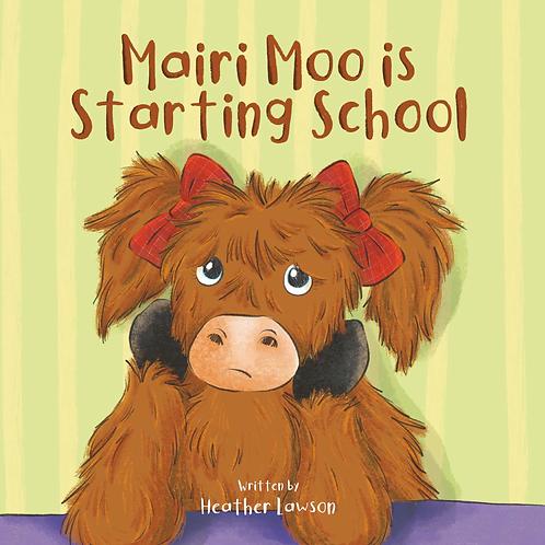 Mairi Moo is Starting School