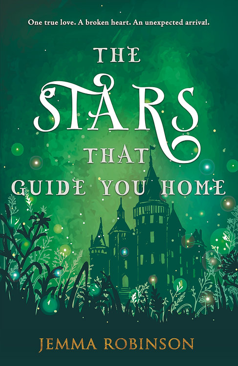 The Stars That Guide You Home - Jemma Robinson