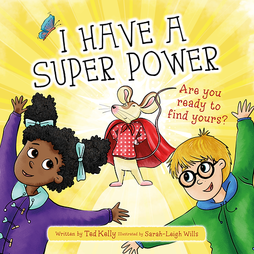 I Have a Super Power