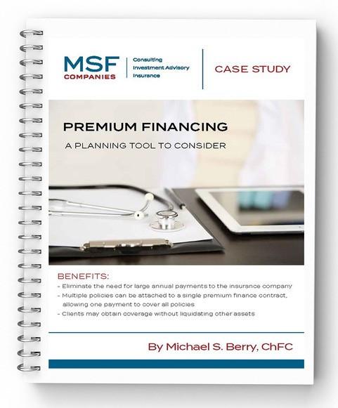 MSF Companies Case Study on Premium Finance