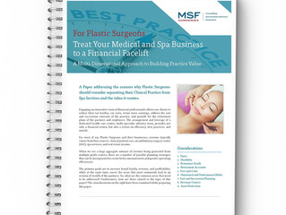 Plastic Surgeons! Treat your Medical and Spa Business to a Financial Facelift.