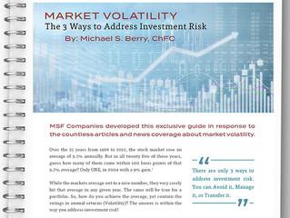 Market Volatility - The 3 Ways to Address Investment Risk
