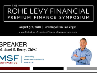 Latest Press! Michael S. Berry, ChFC of MSF Companies to Speak at The Rohe Levy Financial Premium Fi