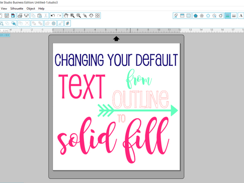 How to change the default text from outline to solid fill in Silhouette Studio