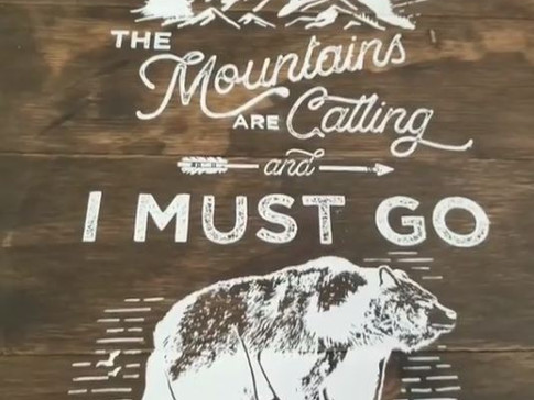 The Mountains Are Calling DIY Sign