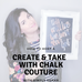 Create and Take Parties with Chalk Couture