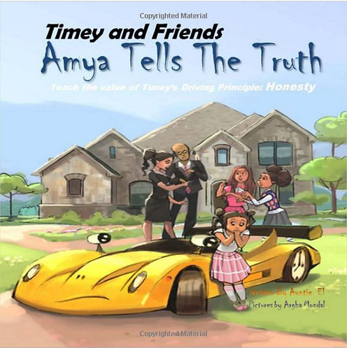 Timey and Friends Amya Tells the Truth