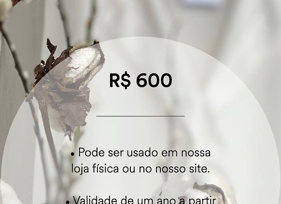 Vale Presente - R$ 600