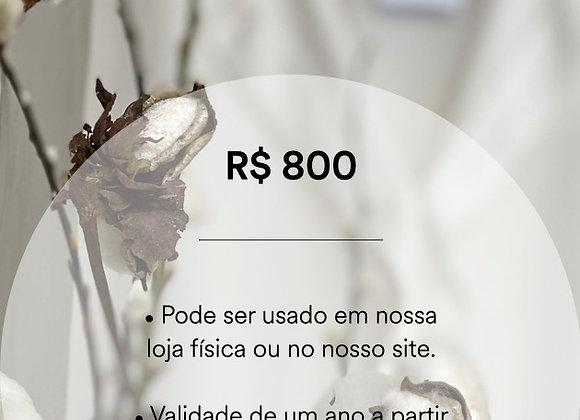 Vale Presente - R$ 800
