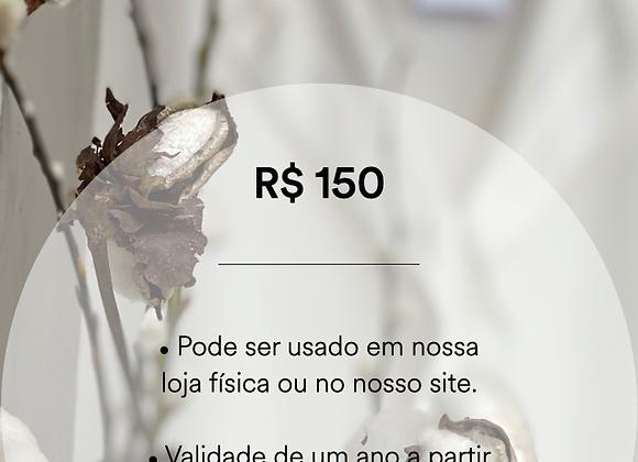 Vale Presente - R$ 150