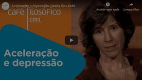 Aceleração e depressão | Maria Rita Kehl