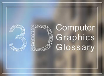3D Computer Graphics Glossary