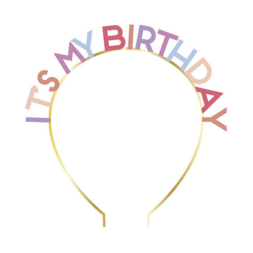 Rose It Is My Birthday Headband