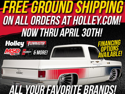 Holley offers free ground shipping until April 30
