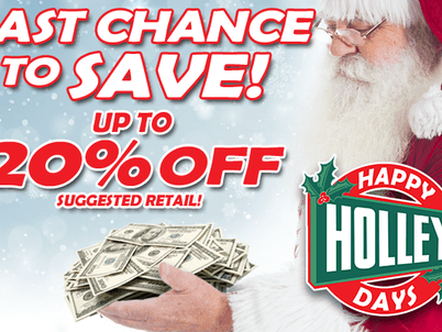 Last Chance to SAVE for 'Holley Days'