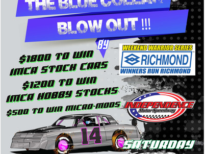 Independence Motor Speedway presents The Blue Collar Blow Out Sept. 22 for Richmond Weekend Warrior