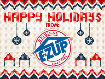 E-Z Up Shelters sends Season's Greetings and Happy New Year Wishes