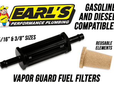 Earl's Releases New Line of Vapor Guard Fuel Filters!