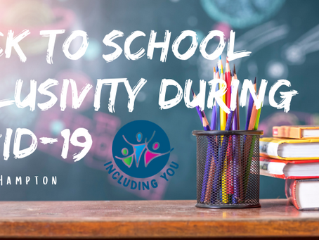 Back to School Inclusivity during Covid-19