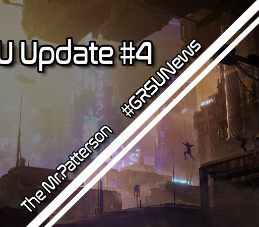 GRSU Update #4