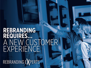 Rebranding Requires A New Customer Experience