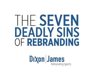 The 7 Deadly Sins of Rebranding