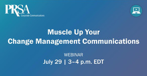 Muscle Up Your Change Management Communications