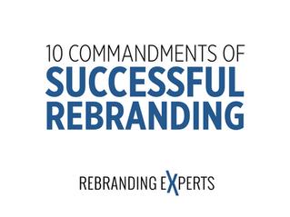 10 Commandments of Rebranding